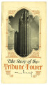 """The Story of the Tribune Tower"""
