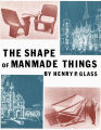 """The Shape of Manmade Things"""